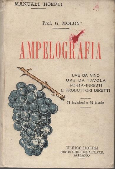 Ampelografia di Girolamo Molon